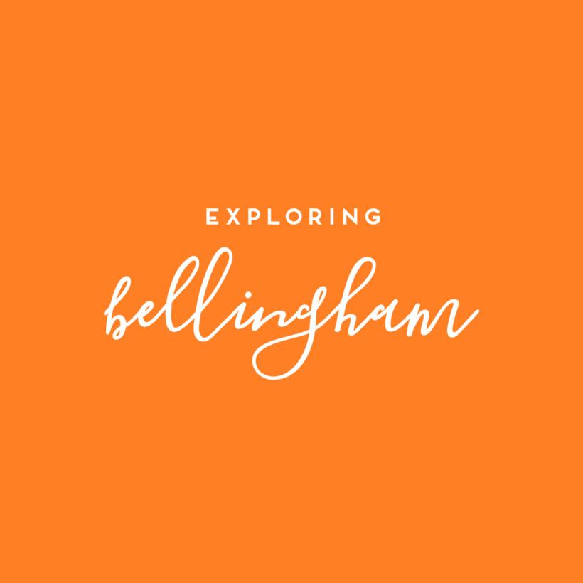 Exploring Bellingham
